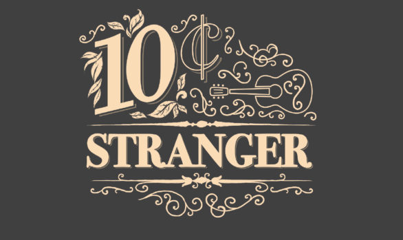 10 Cent Stranger t-shirt design
